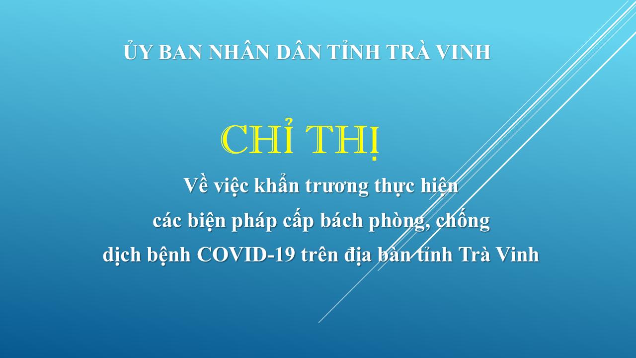 Khẩn trương thực hiện các biện pháp cấp bách phòng, chống dịch bệnh COVID-19 trên địa bàn tỉnh Trà Vinh