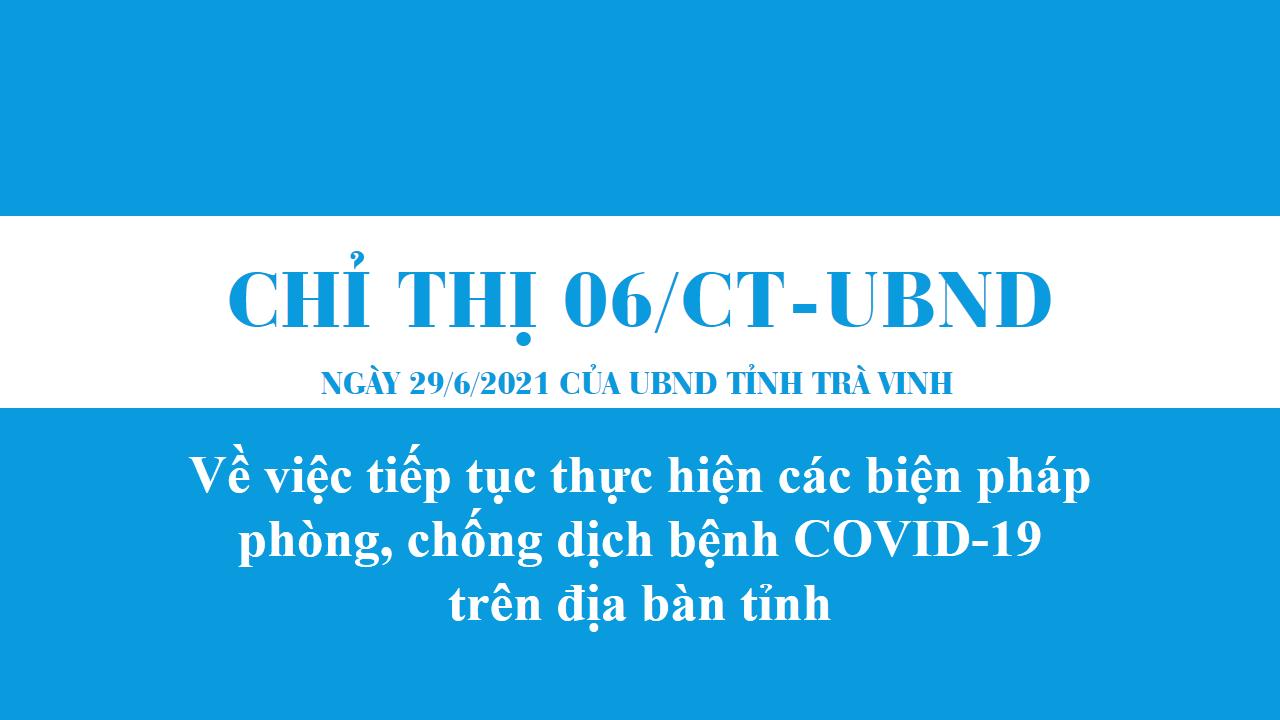 Chỉ thị 06/CT-UBND về việc tiếp tục thực hiện các biện pháp phòng, chống dịch bệnh COVID-19 trên địa bàn tỉnh