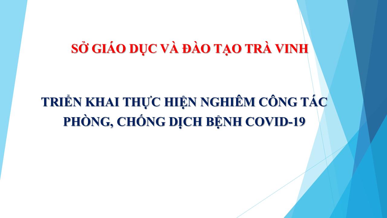 Sở GDĐT Trà Vinh triển khai thực hiện nghiêm phòng, chống dịch bệnh COVID-19
