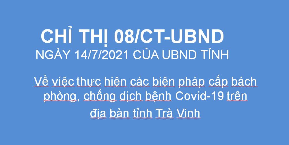 Chỉ thị số 08/CT-UBND về việc thực hiện các biện pháp cấp bách phòng, chống dịch bệnh Covid-19 trên địa bàn tỉnh Trà Vinh
