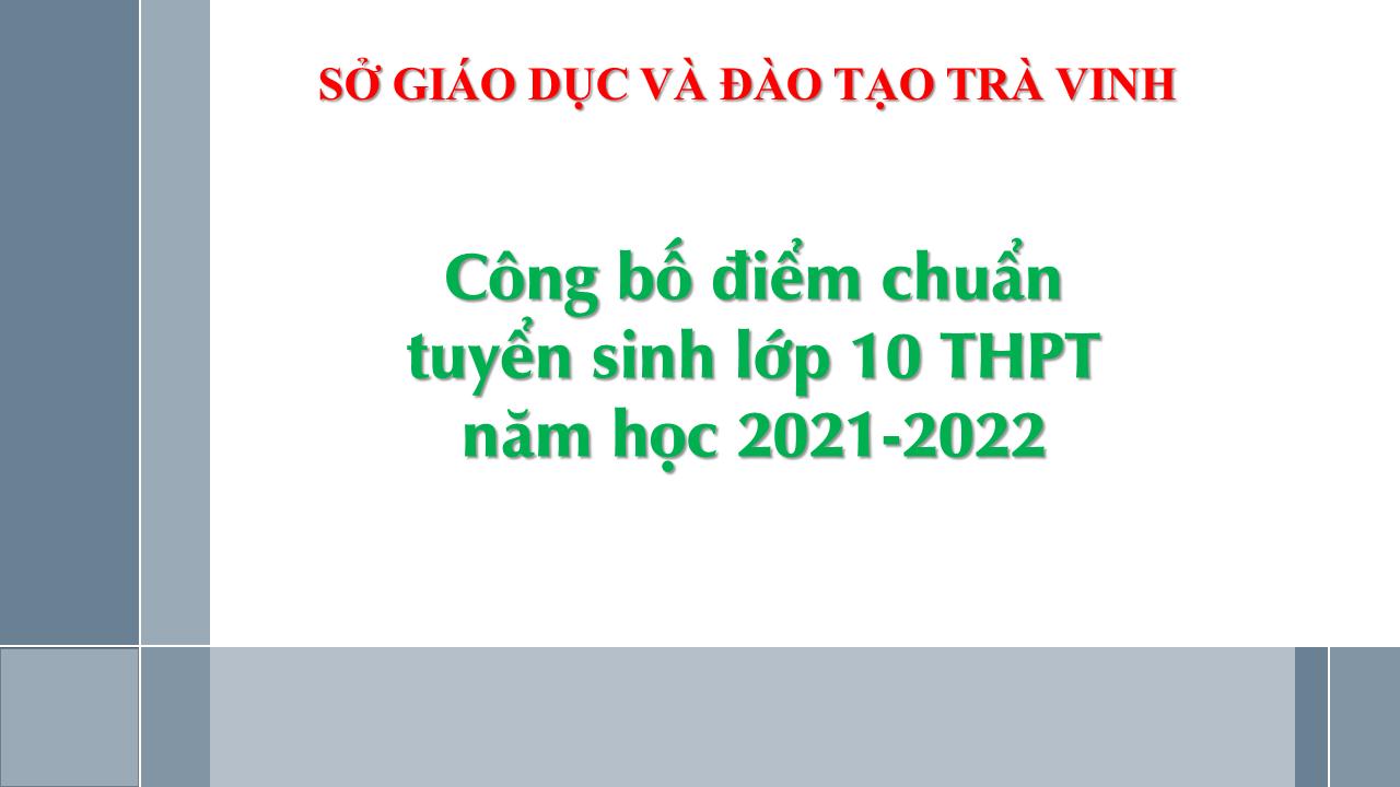 Sở GDĐT công bố điểm chuẩn tuyển sinh vào lớp 10 THPT năm học 2021-2022