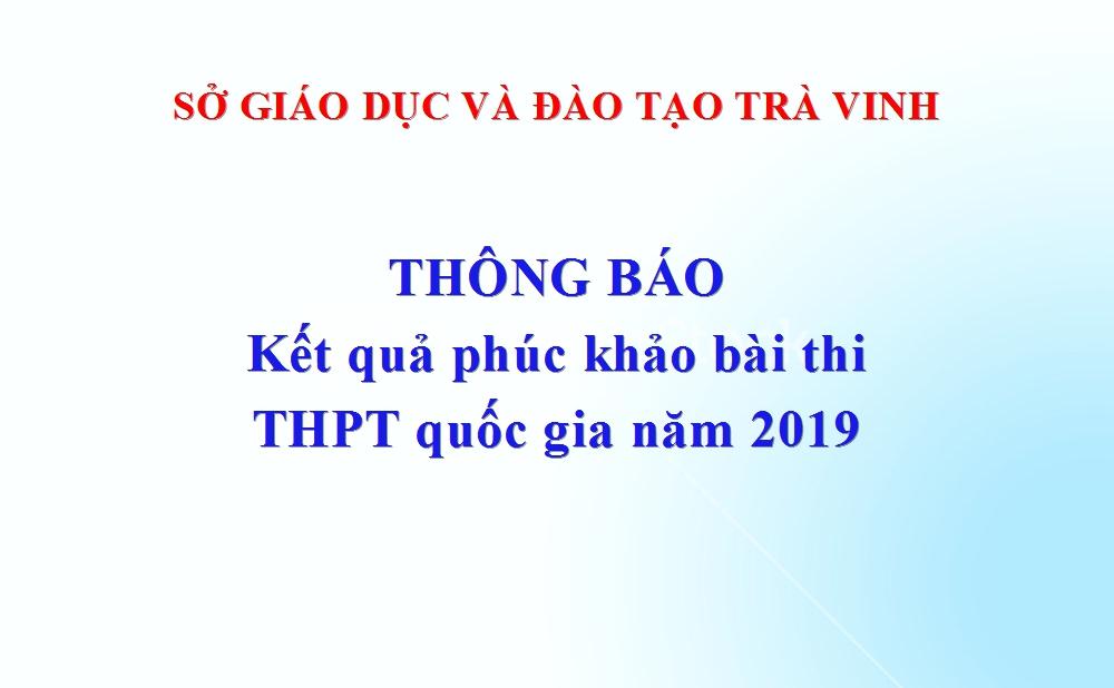 Công văn số 727/SGDĐT-KT về việc thông báo kết quả phúc khảo bài thi THPT quốc gia năm 2019