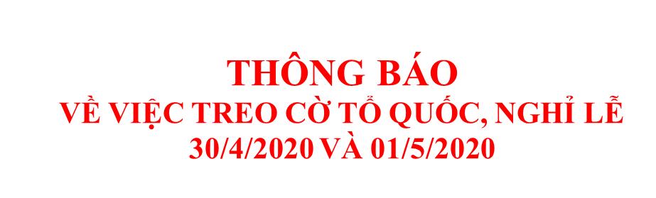 Sở Giáo dục và Đào tạo Trà Vinh thông báo về việc treo cờ Tổ quốc, nghỉ lễ 30/4 và 01/5/2020